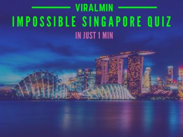 impossible-singapore-quiz-viralmin